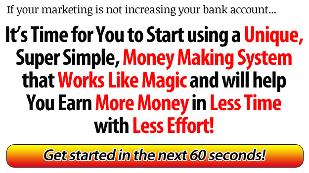 Unique Money Making System